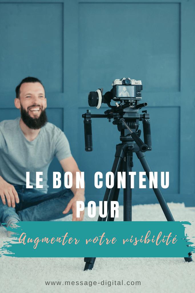 Le bon contenu pour augmenter votre visibilité
